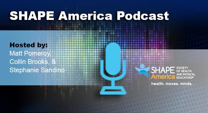 SHAPE America Podcast