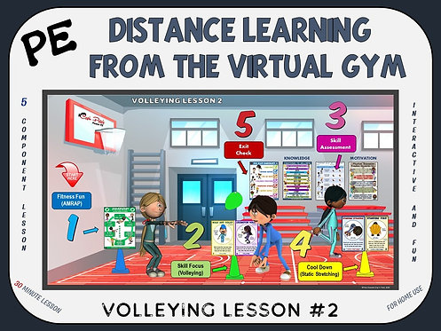 Distance Learning from the Virtual Gym- Volleying Lesson #2