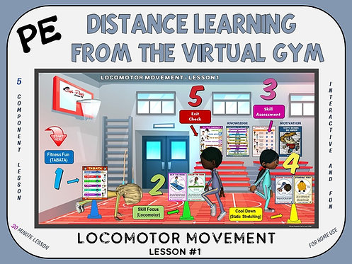 PE Distance Learning from the Virtual Gym- Locomotor Movement Lesson #1