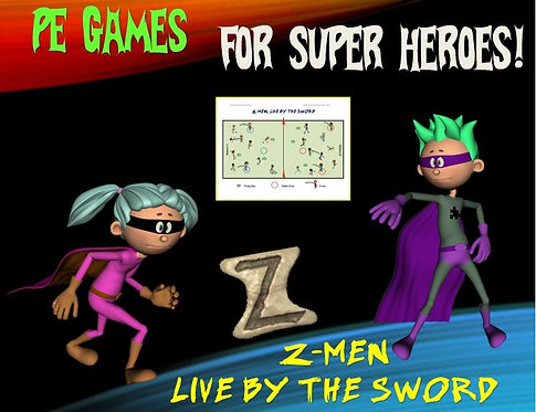 "PE Games for Superheroes!- ""Z-Men: Live by the Sword"""