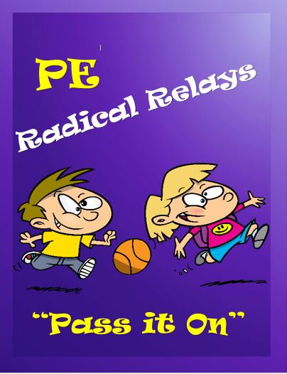 "PE Radical Relays- ""Pass it On"""