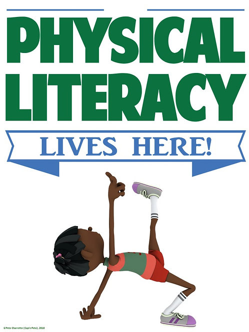PE Advocacy Poster: Physical Literacy Lives Here!