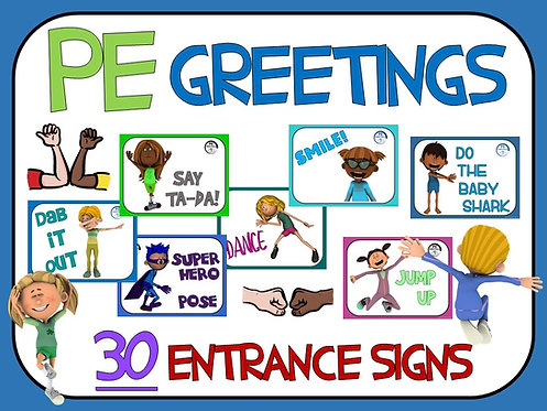 PE Greetings- 30 Entrance Signs
