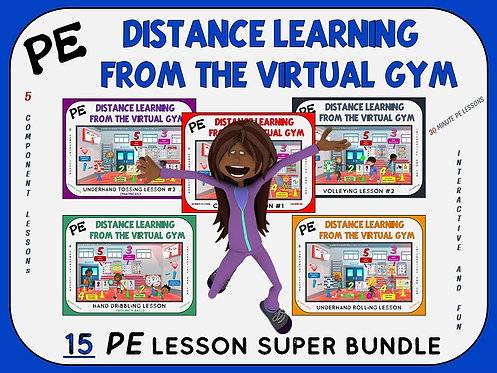 PE Distance Learning from the Virtual Gym- 15 Lesson Super Bundle