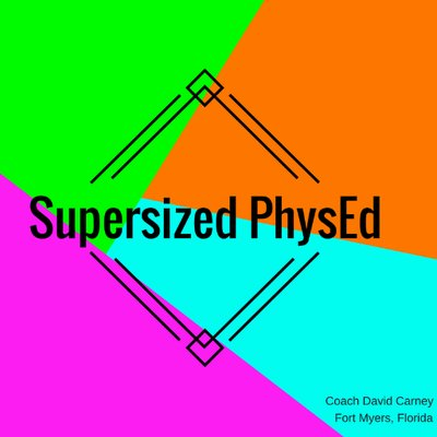 Supersized Physed!