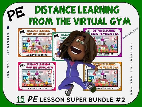 PE Distance Learning from the Virtual Gym- 15 Lesson Super Bundle; Volume 2