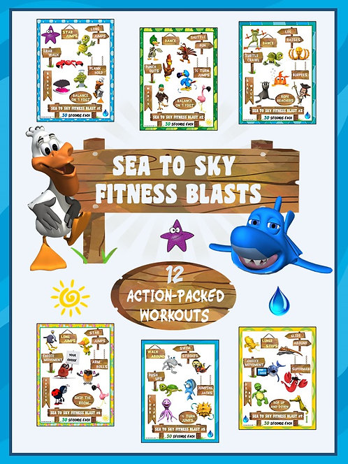 Sea to Sky Fitness Blasts- 12 FUN Workouts- Great for Distance Learning
