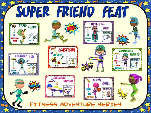 Fitness Adventure Series- Super Friend Feat