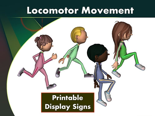 Locomotor Movement- Printable Display Signs