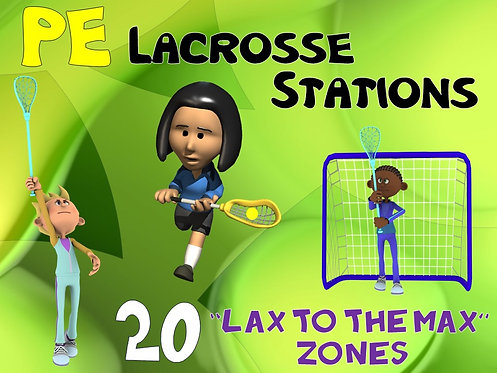 """PE Lacrosse Stations- 20 """"LAX to the MAX"""" Zones"""
