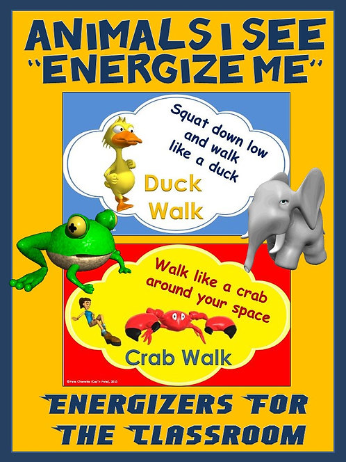 "Classroom Energizers- Animals I See... ""Energize Me"""