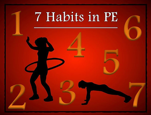 7 Habits in PE- Printable Signs