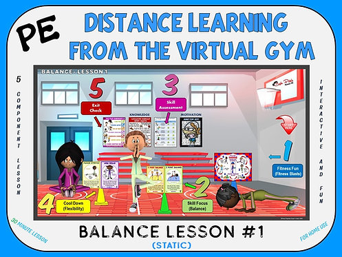 PE Distance Learning from the Virtual Gym- Balance Lesson #1 (Static)