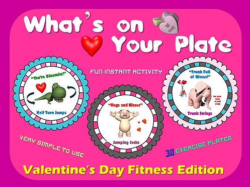 PE Activities: What's on your Plate- Valentine's Day Fitness Edition
