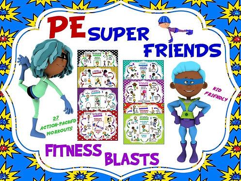PE Super Friends Fitness Blasts- 27 Mini Workouts- Landscape Format