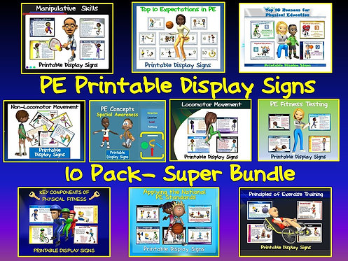 PE Printable Display Signs- 10 Pack Super Bundle