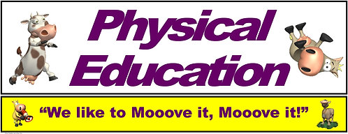 PE Over the Door Banner (Lower Grades): We like to Mooove it, Mooove it