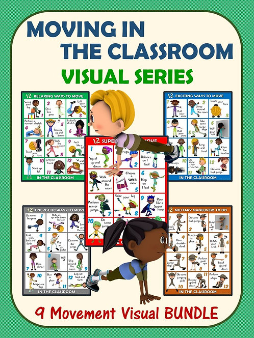 Moving in the Classroom Visual Series- 9 Set Visual Bundle