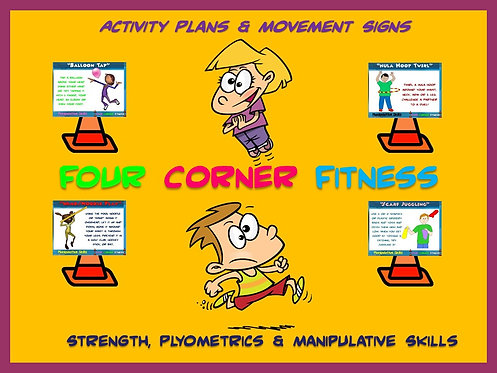 "PE Activities: ""Four Corner Fitness""- Strength, Plyometrics and Manipulatives"