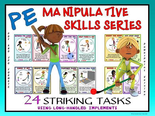 PE Manipulative Skill Series: 24 Striking Tasks Using Long-Handled Implements