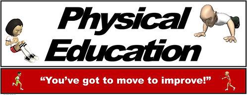 PE Over the Door Banner (Upper Grades): You've got to move to improve