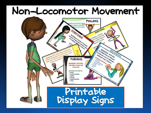 Non-Locomotor Movement- Printable Display Signs
