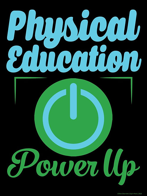 PE Advocacy Poster: Physical Education- POWER UP