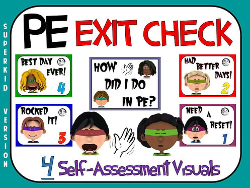 PE Exit Check- 4 Self-Assessment Visuals- Superkid Version