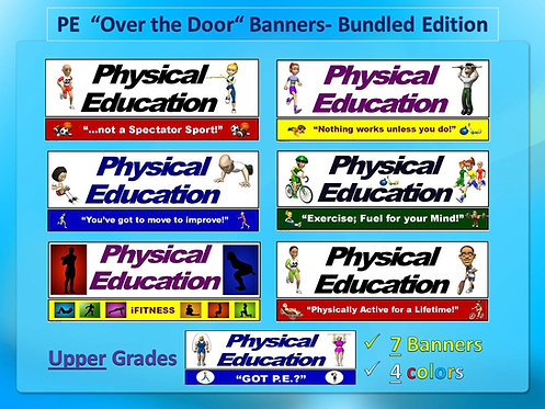 PE Over the Door Banners- Upper Grade Bundle: 7 Large Visuals