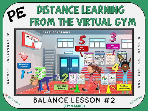 PE Distance Learning from the Virtual Gym- Balance Lesson #2 (Dynamic)