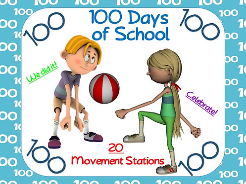 100 Days of School: 20 Movement Stations