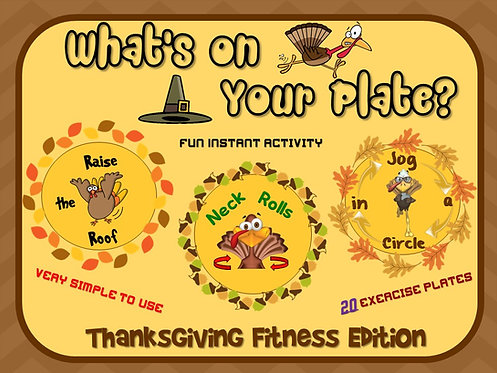 "PE Activities: ""What's on Your Plate""- Thanksgiving Fitness Edition"