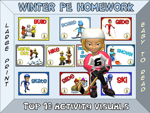PE Homework (Winter)- Top 10 Activity Visuals- Simple Large Print Design
