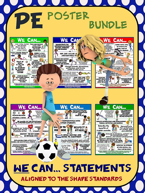 PE Poster Bundle: We Can Statements- 6 Posters Aligned to the SHAPE Standards