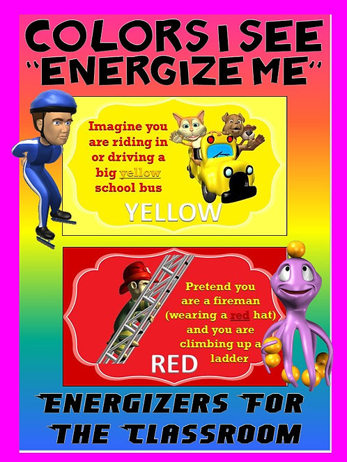 "Classroom Energizers- Colors I See... ""Energize Me"""