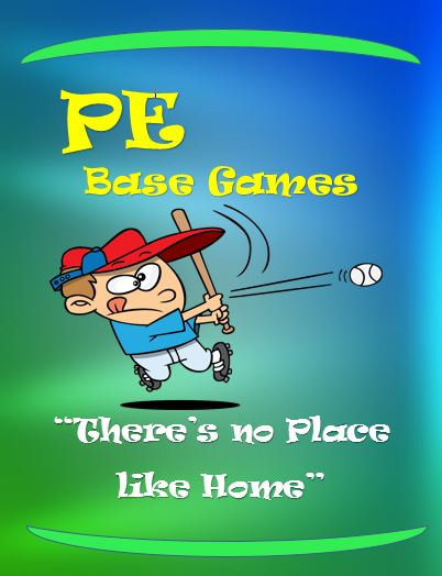 "PE Base Games- ""There's No Place Like Home"""