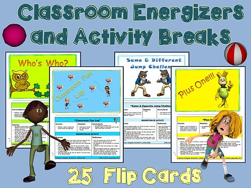 Classroom Energizers and Activity Breaks - 25 Flip Cards
