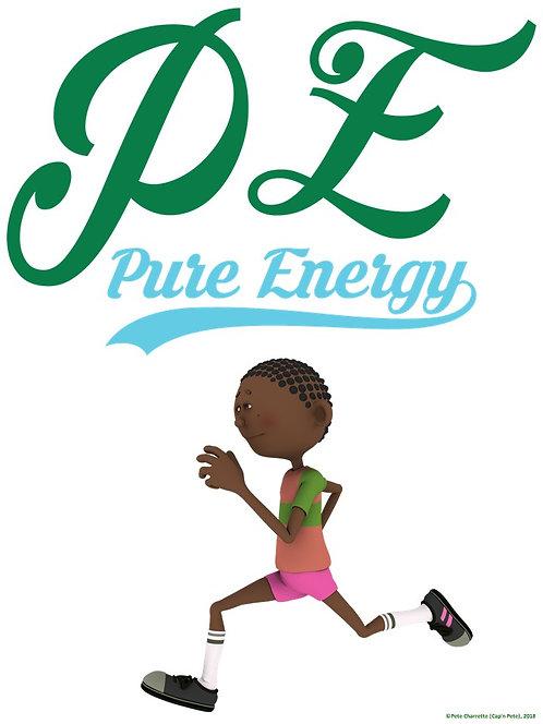 PE Advocacy Poster: PE… Pure Energy