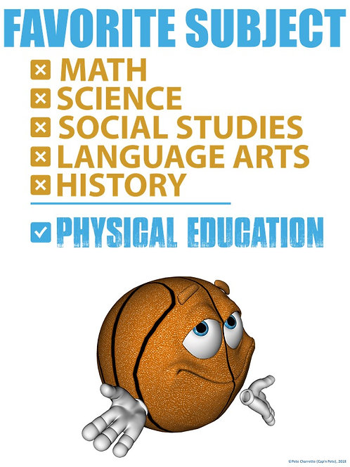 PE Advocacy Poster: Favorite Subject… Physical Education