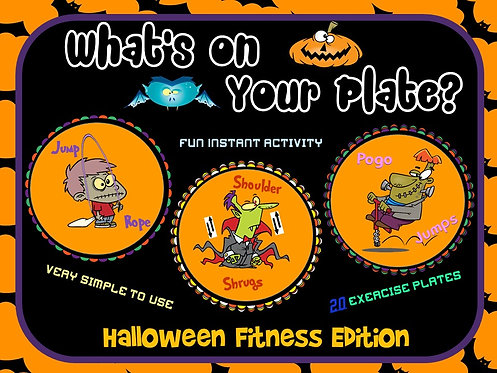 "PE Activities: ""What's on Your Plate""- Halloween Fitness Edition"