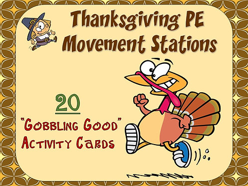 """Thanksgiving PE Movement Stations- 20 """"Gobbling Good"""" Activity Cards"""