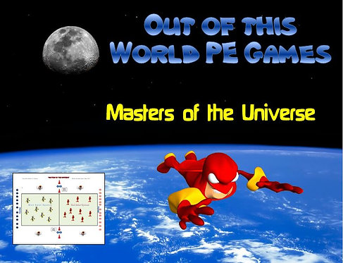 "Out of this World PE Games!- ""Masters of the Universe"""