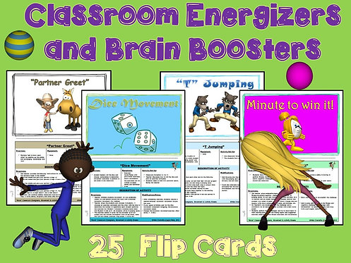 Classroom Energizers and Brain Boosters- 25 Flip Cards