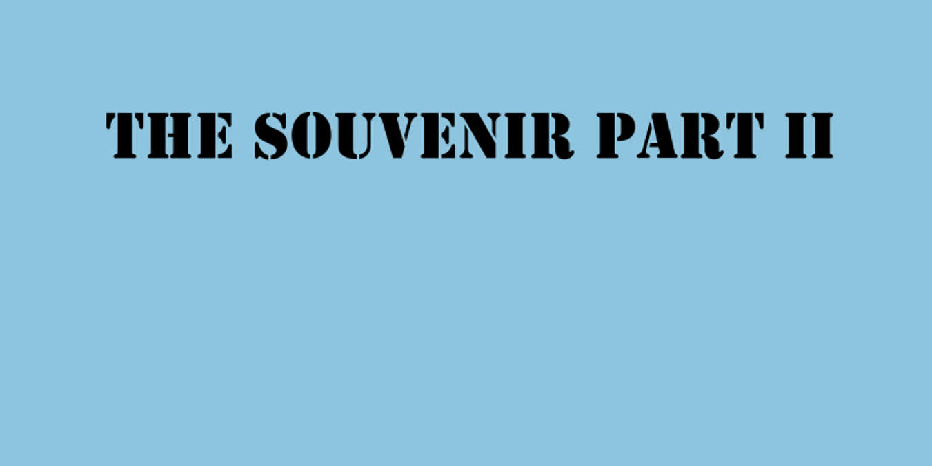 The Souvenir Part II