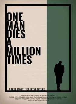 One Man Dies a Million Times