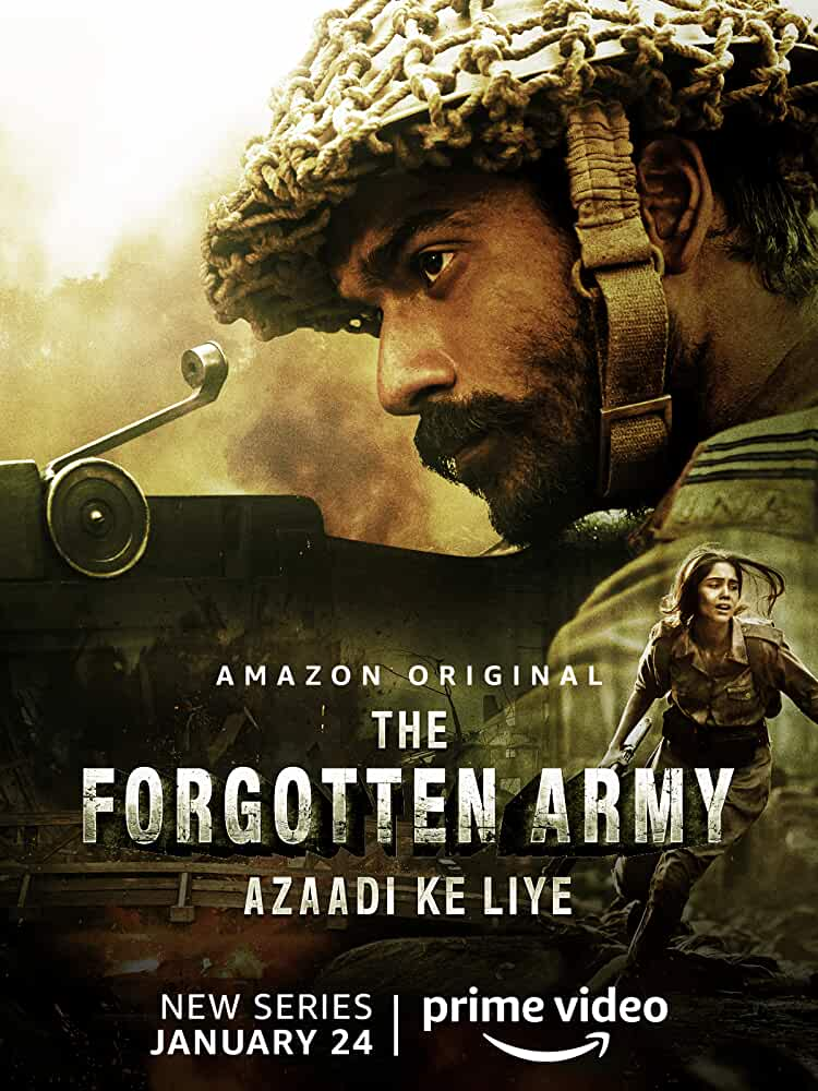 The Forgotten Army - Azaadi ke liye
