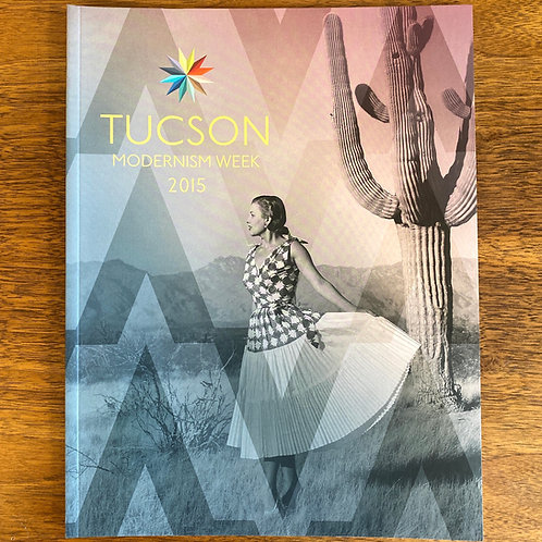 Tucson Modernism Week Guide 2015