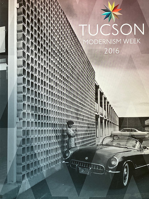 Tucson Modernism Week Guide 2016