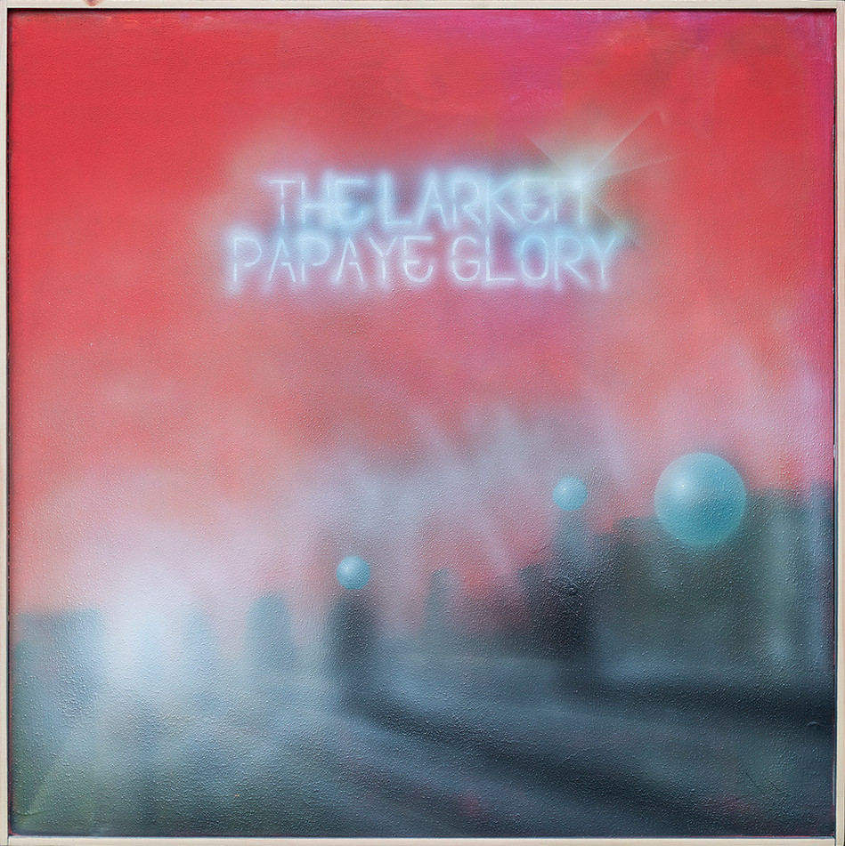 THE LARKER PAPAYE GLORY