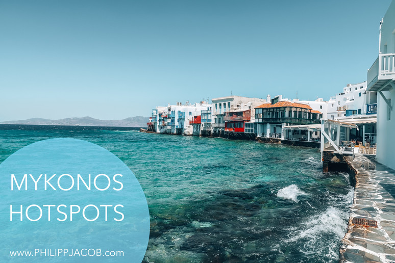 Mykonos Hotspots: Where to spend your time and money